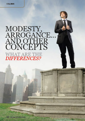 MODESTY, ARROGANCE... AND OTHER CONCEPTS